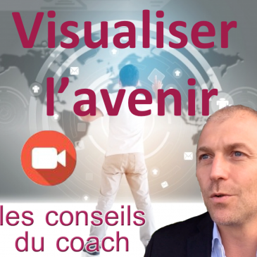 Visualiser l'avenir
