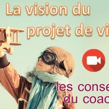 Développez La Vision du projet de vie