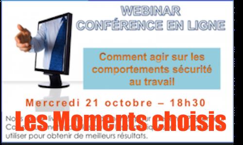 Agir sur les comportements sécurité / La conférence