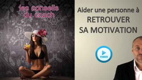 Retrouver sa motivation