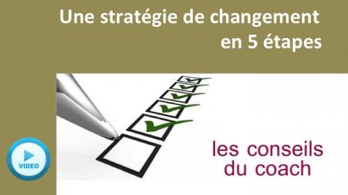 Stratégie de changement en 5 étapes