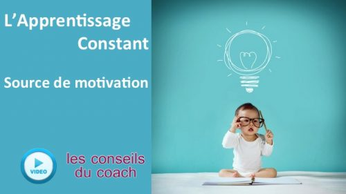 Apprentissage constant – source de motivation