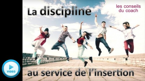 La discipline au service de l'insertion