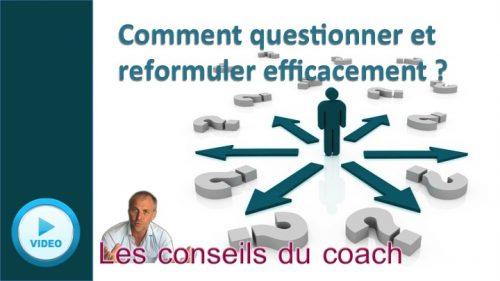 Questionner et reformuler efficacement