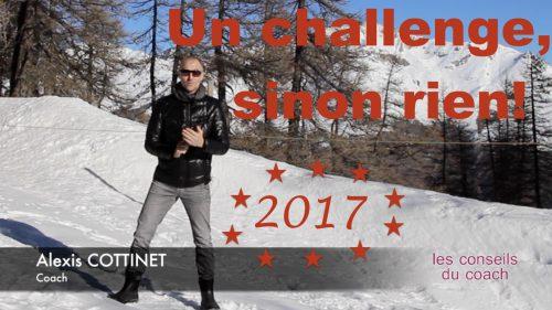 Un challenge, sinon rien…